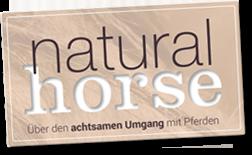 Naturalhorse - Über den achtsamen Umgang mit Pferden